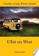 L'Est en West