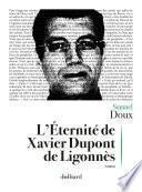 L'Éternité de Xavier Dupont de Ligonnès