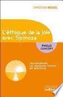 L'éthique de la joie avec Spinoza