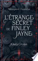 L'étrange secret de Finley Jayne