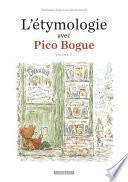 L'Etymologie avec Pico Bogue -