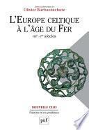 L'Europe celtique à l'âge du Fer (VIIIe - Ier siècle)