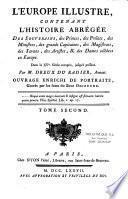 L'Europe illustre, contenant l'histoire abregée des souverains, des princes... et des dames célèbres en Europe
