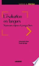 L'évaluation en langues - Nouveaux enjeux et perspectives