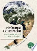 L'Evénement Anthropocène
