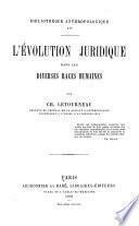 L'évolution juridique dans les diverses races humaines
