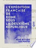 L'Expédition française de Rome sous la Deuxième République