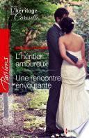 L'héritier amoureux - Une rencontre envoûtante