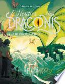 L'Héritier des Draconis - tome 5 La dernière bataille