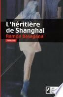 L'héritière de Shanghai