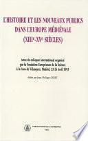 L'histoire et les nouveaux publics dans l'Europe médiévale (XIIIe-XVe siècle)
