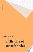 L'Histoire et ses méthodes