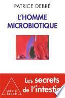 L' Homme microbiotique