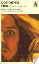 L'idiot volume 1 (livres I et II)