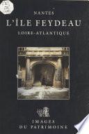 L'Île Feydeau (Nantes, Loire-Atlantique)