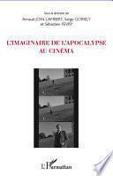 L'imaginaire de l'apocalypse au cinéma