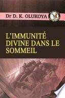 L' Immunité Divine Dans Le Sommeil