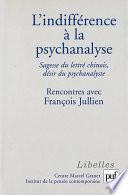 L'indifférence à la psychanalyse