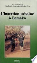L'insertion urbaine à Bamako
