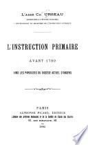 L'instruction primaire avant 1789 dans les paroisses du diocèse actuel d'Angers