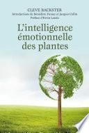 L'intelligence émotionnelle des plantes
