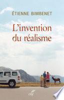 L'invention du réalisme