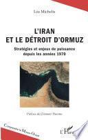 L'Iran et le détroit d'Ormuz