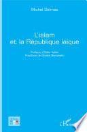 L'islam et la République laïque