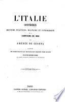 L'Italie Confédérée, histoire politique, militaire et pittoresque de la campagne de 1859 ... Illustrée de portraits, etc