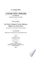 L'législation de l'instruction primaire en France, depuis 1789 jusqu'a nos jours