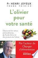 L'Olivier pour votre santé