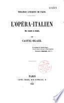 L' Opéra-Italien de 1548 à 1856