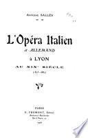 L'opéra italien et allemand à Lyon au XIXe siècle