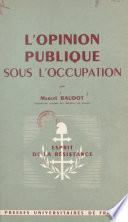 L'opinion publique sous l'Occupation