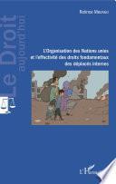 L'Organisation des Nations unies et l'effectivité des droits fondamentaux des déplacés internes