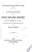 L'origine des contes populaires européens et les théories de M. Lang