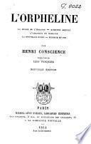 L'orpheline - La fille de l'épicier - Quentin Metzys - L'amateur de dahlias - La nouvelle Niobé - Science et foi