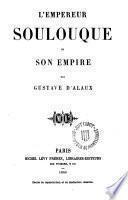 L ́ empereur Soulouque et son ampire