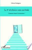 La 4e révolution sera sociétale