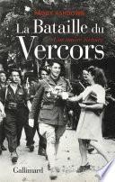 La Bataille du Vercors. Une amère victoire