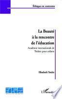 La beauté à la rencontre de l'éducation