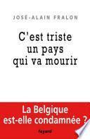 La Belgique est morte, vive la Belgique !