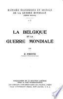 La Belgique et la Guerre Mondiale