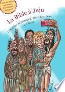 La Bible à Juju