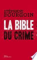 La Bible du crime