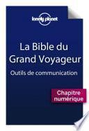 La bible du grand voyageur - Outils de communication