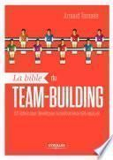 La bible du team-building