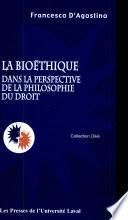 La bioéthique dans la perspective de la philosophie du droit