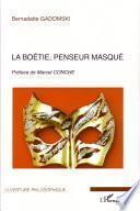 La Boétie, penseur masqué