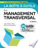La boîte à outils du Management transversal - 2ed.